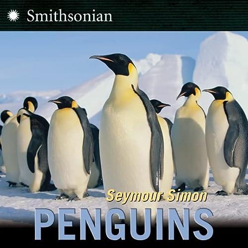 Penguins (Turtleback School & Library Binding Edition) (Smithsonian): Seymour Simon