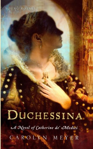 9780606105446: Duchessina: A Novel of Catherine De' Medici