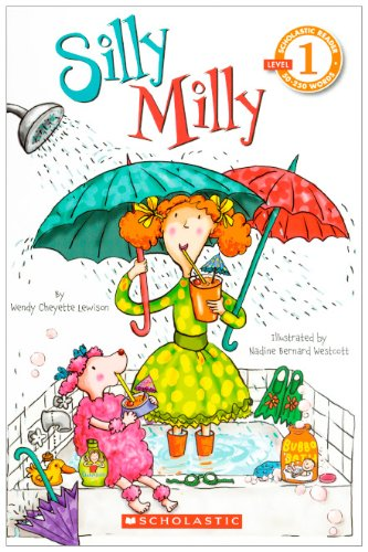 Silly Milly (Turtleback School & Library Binding Edition) (Scholastic Reader: Level 1) (0606105565) by Lewison, Wendy Cheyette