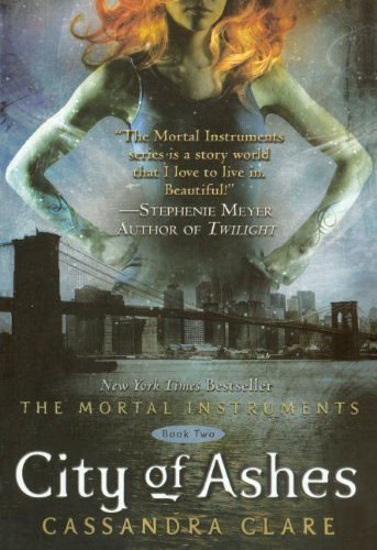 City Of Ashes (Turtleback School & Library Binding Edition) (Mortal Instruments): Clare, ...