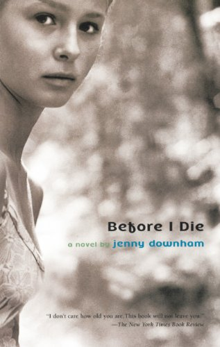 9780606106467: Before I Die (Turtleback School & Library Binding Edition) (David Fickling Books)