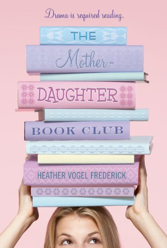 9780606106559: The Mother-Daughter Book Club (Turtleback School & Library Binding Edition)