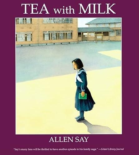Tea With Milk (Turtleback School & Library Binding Edition): Allen Say