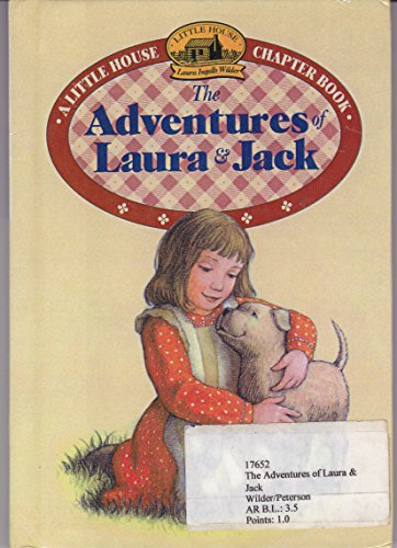 9780606107365: The Adventures of Laura and Jack (Little House-the Laura Years)