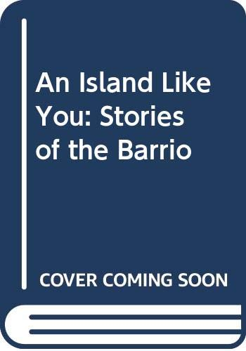 9780606107402: An Island Like You: Stories of the Barrio