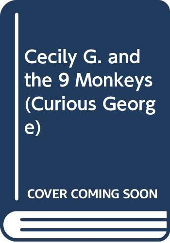 9780606107716: Cecily G. and the 9 Monkeys (Curious George)