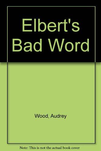 9780606108003: Elbert's Bad Word