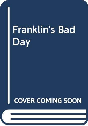 9780606108133: Franklin's Bad Day