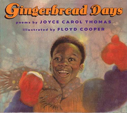 Gingerbread Days: Poems (0606108203) by Thomas, Joyce Carol