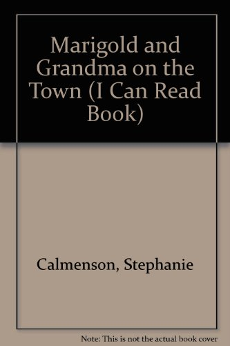 9780606108713: Marigold and Grandma on the Town (I Can Read Book Series)