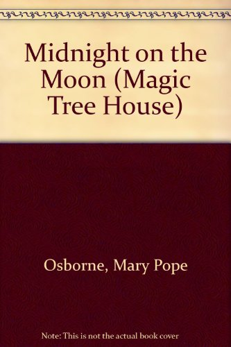 9780606108768: Midnight on the Moon (Magic Tree House)