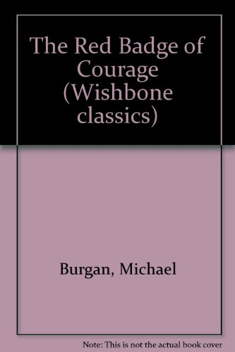 9780606109741: The Red Badge of Courage (Wishbone Classics)