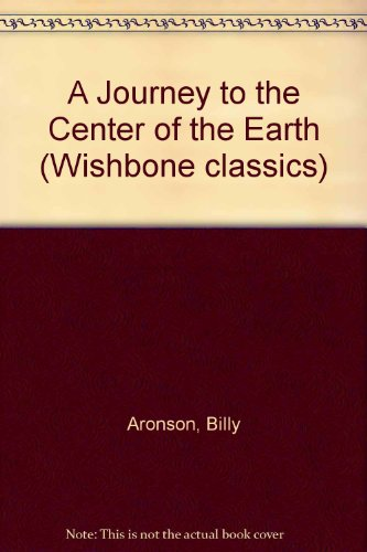 9780606109758: A Journey to the Center of the Earth (Wishbone Classics)