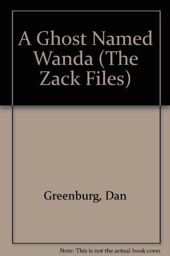 9780606109826: A Ghost Named Wanda (The Zack Files)