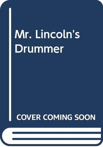 9780606109864: Mr. Lincoln's Drummer