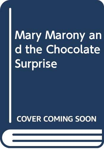 9780606110020: Mary Marony and the Chocolate Surprise