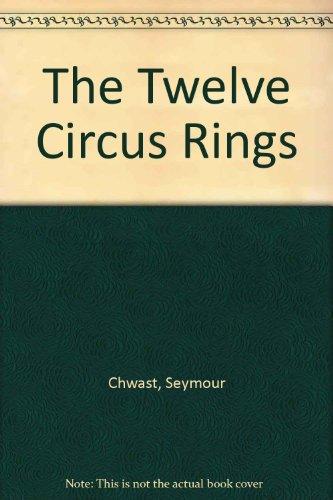 9780606110105: The Twelve Circus Rings
