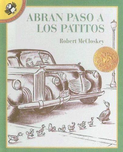 9780606110174: Abran Paso a Los Patitos / Make Way for Ducklings (Spanish Edition)