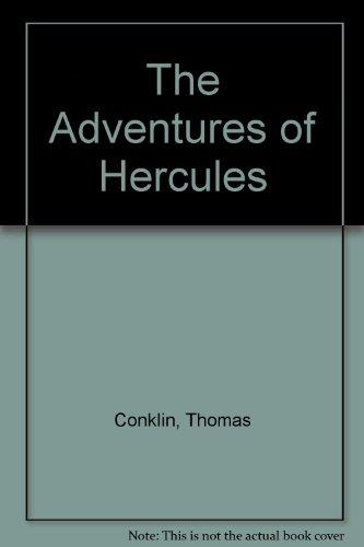 The Adventures of Hercules: Conklin, Thomas