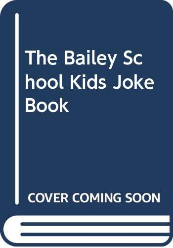 9780606110266: The Bailey School Kids Joke Book