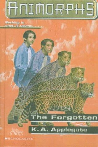 9780606110488: The Forgotten (Animorphs)