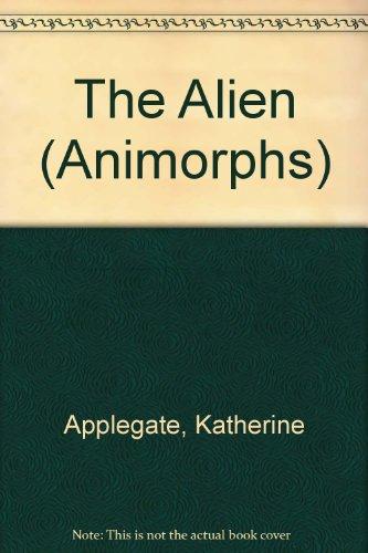 9780606110501: The Alien (Animorphs)