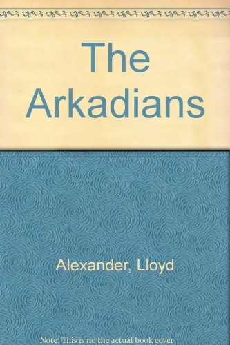 9780606110563: The Arkadians