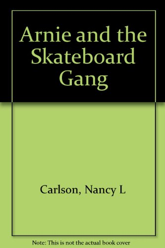 9780606110570: Arnie and the Skateboard Gang