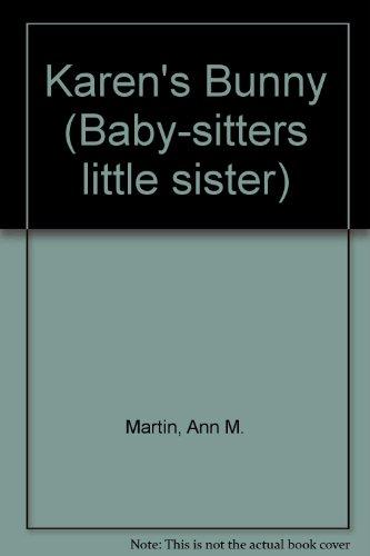 9780606110808: Karen's Bunny (Baby-Sitters Little Sister)