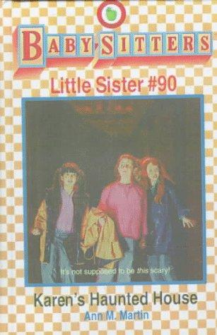 9780606110877: Karen's Haunted House (Baby-sitters Little Sister)