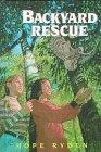 9780606110884: Backyard Rescue