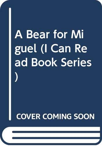9780606110983: A Bear for Miguel (I Can Read Book Series)