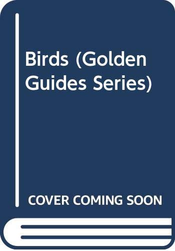 9780606111317: Birds (Golden Guides Series)