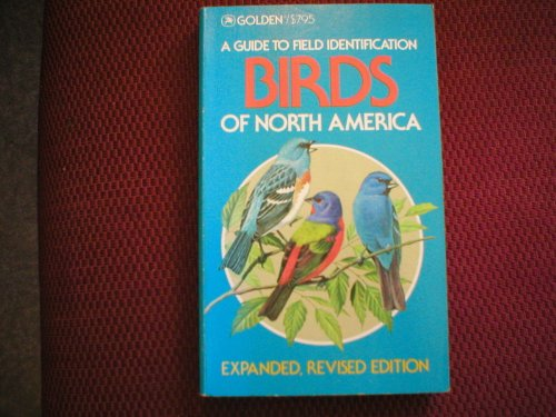 Birds of North America (Golden Field Guides Series) (0606111328) by Robbins, Chandler S.