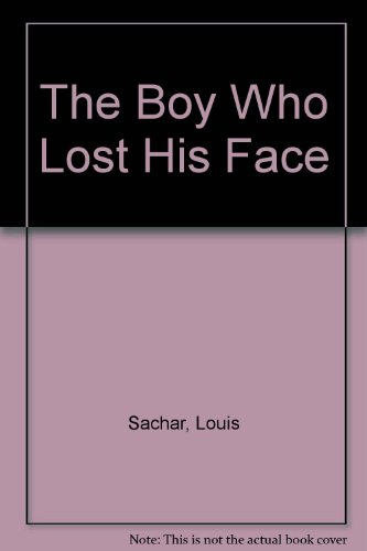 9780606111652: The Boy Who Lost His Face