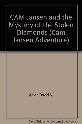 9780606111829: Cam Jansen and the Mystery of the Stolen Diamonds (Cam Jansen Adventure)