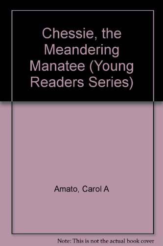9780606112017: Chessie: The Meandering Manatee (Young Readers Series)