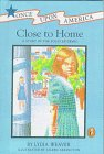 9780606112154: Close to Home: A Story of the Polio Epidemic (Once upon America)