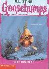 9780606112475: Deep Trouble 2 (Goosebumps)