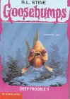 9780606112475: Deep Trouble 2 (Goosebumps)