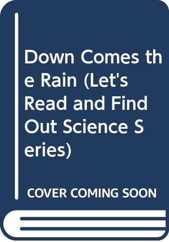 9780606112765: Down Comes the Rain (Let's-read-and-find-out science)