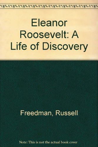 9780606112963: Eleanor Roosevelt: A Life of Discovery