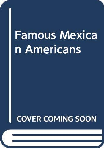 9780606113137: Famous Mexican Americans