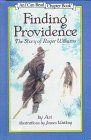 9780606113250: Finding Providence: The Story of Roger Williams (An I Can Read Chapter Book)