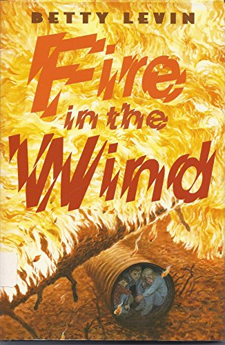 9780606113274: Fire in the Wind