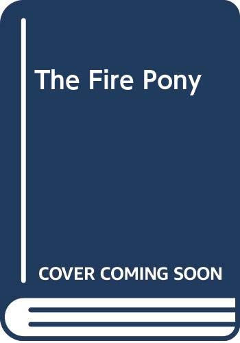 9780606113281: The Fire Pony