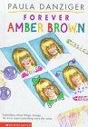 Forever Amber Brown: Paula Danziger