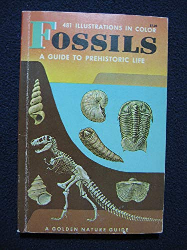 9780606113465: Fossils: A Guide to Prehistoric Life (Golden Guides Series)