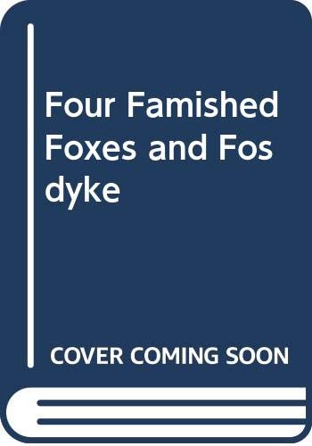 9780606113472: Four Famished Foxes and Fosdyke