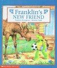 Franklin's New Friend: Bourgeois, Paulette